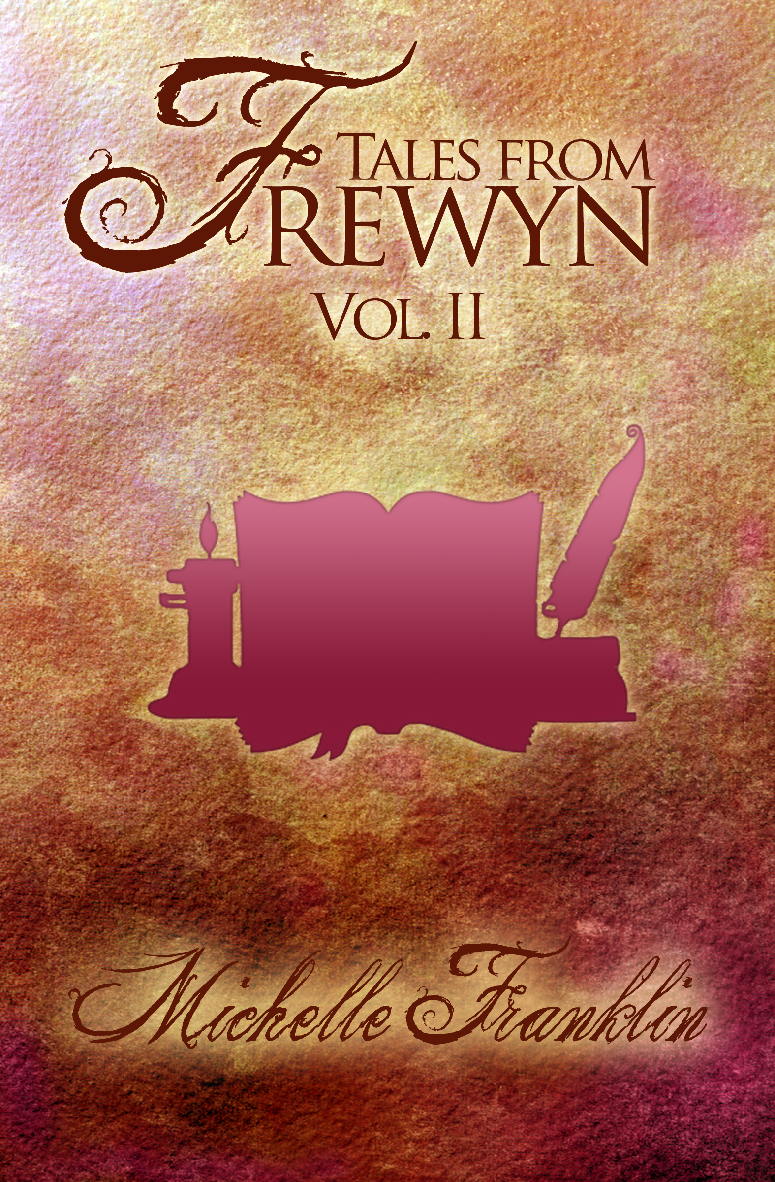 Tales from Frewyn: Volume II by Michelle Franklin